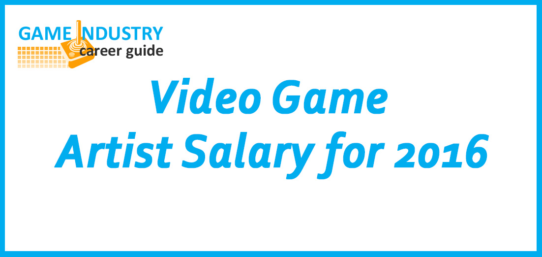 Character Design Artist Salary : Video game artist salary for