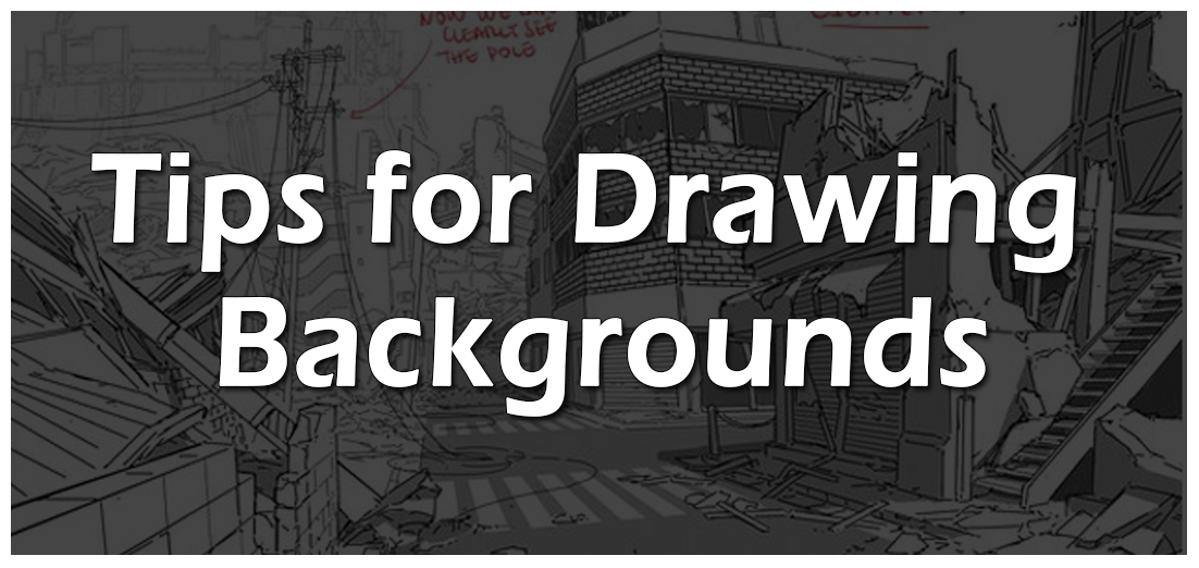 BBWCA - Tips for Drawing Backgrounds